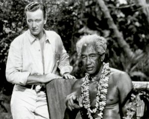 "TWO DUKES: John ""The Duke"" Wayne and Duke Paoa Kahanamoku."